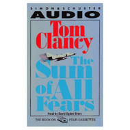 The Sum Of All Fears By Clancy Tom Stiers David Ogden Reader On Audio - EE695707