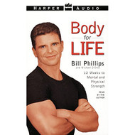 Body For Life By Phillips Bill Phillips Bill Reader On Audio Cassette - EE695719