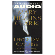 Before I Say Good-Bye By Clark Mary Higgins Maxwell Jan Reader On - EE695734