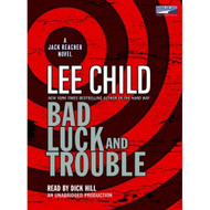 Bad Luck And Trouble By Lee Child Dick Hill Narrator On Audio Cassette - EE695788