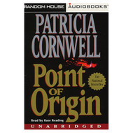 Point Of Origin Unabridged By Patricia Cornwell Kate Reading Narrator - EE695844