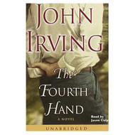 The Fourth Hand By Irving John Culp Jason Reader On Audio Cassette - EE695926