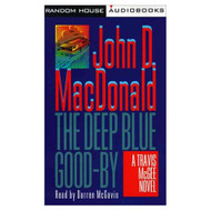 Deep Blue Good-By: A Travis Mcgee Mystery By John D Macdonald On Audio - EE695939