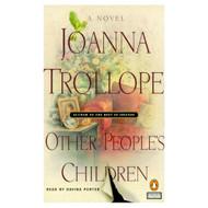 Other People's Children By Trollope Joanna Porter Davina Reader On - EE696022