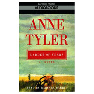Ladder Of Years By Anne Tyler On Audio Cassette - EE696052