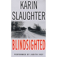 Blindsighted: A Novel Grant County By Slaughter Karin Ivey Judith - EE696069