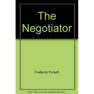The Negotiator By Frederick Forsyth On Audio Cassette - EE696093