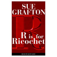 R Is For Ricochet Sue Grafton By Grafton Sue Kaye Judy Reader On Audio - EE696118