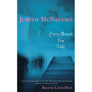 Every Breath You Take: A Novel By Mcnaught Judith Dean Laura Reader On - EE696584