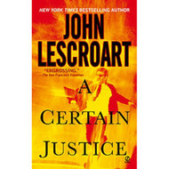 A Certain Justice Abe Glitsky By John Lescroart On Audio Cassette - EE696608