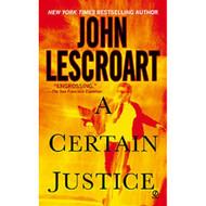 A Certain Justice Abe Glitsky By John Lescroart On Audio Cassette - EE696608