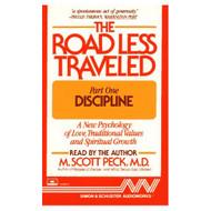 The Road Less Traveled: Part 1 Discipline By Peck M Scott Peck M Scott - EE696695