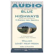 Blue Highways By Keith Reader William Heat-Moon Szarabajka On Audio - EE696700