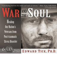 War And The Soul: Healing Our Nation's Veterans From Post-Traumatic - EE696708