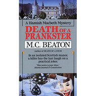 Death Of A Prankster Hamish Macbeth Mysteries No 7 By Mc Beaton Book - EE697339