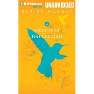 The Sweetest Hallelujah By Hussey Elaine Ross Natalie Reader On - EE691015