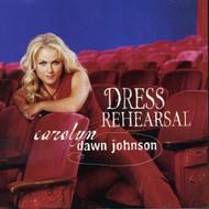 Dress Rehearsal By Carolyn Dawn Johnson On Audio CD Album 2004 - EE704296