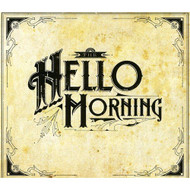 Hello Morning By Hello Morning On Audio CD Album 2012 - EE707509