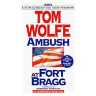 Ambush At Fort Bragg By Tom Wolfe And Edward Norton Reader On Audio - EE711644