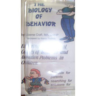 The Biology Of Behavior Exploring The Physical Causes Of Behavior And - EE711719
