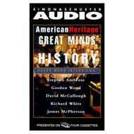 American Heritage's Great Minds Of American History By Stephen E - EE711764