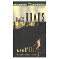 Back Roads By Tawni O'dell And Dylan Baker Reader On Audio Cassette - EE711886