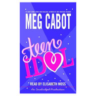 Teen Idol By Meg Cabot And Elisabeth Moss Reader On Audio Cassette - EE711918