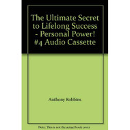 The Ultimate Secret To Lifelong Success Personal Power! #4 By Anthony - EE712027