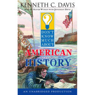 Don't Know Much About American History By Kenneth C Davis And Oliver - EE712099