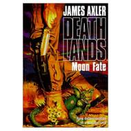 Deathlands: Moon Fate By James Axler On Audio Cassette - EE712110