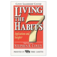 Living The 7 Habits: Applications And Insights By Stephen R Covey On - EE712294