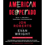 American Desperado: My Life-From Mafia Soldier To Cocaine Cowboy To - EE712395