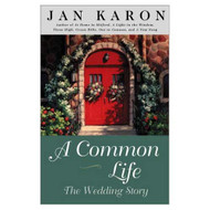 A Common Life: The Wedding Story Mitford By Jan Karon On Audio - EE712473