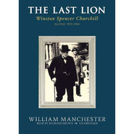 The Last Lion: Winston Spencer Churchill Volume Two: Alone 1932-1940 - EE712864