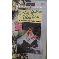 A Shotgun Wedding In Name Only By Cathy Gillen Thacker Book Paperback - EE713439