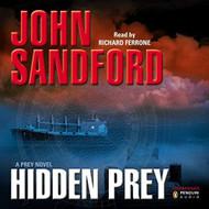 Hidden Prey: Prey By John Sandford And Richard Ferrone Narrator And - EE713814