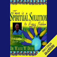 There Is A Spiritual Solution To Every Problem By Dr Wayne W Dyer And - EE713826