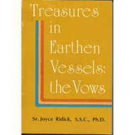 Treasures In Earthen Vessels The Vows: A Holistic Approach By Ridick - D568799