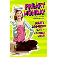 Freaky Monday By Rodgers Mary Hach Heather Book - D568854