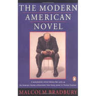 The Modern American Novel: New Revised Edition By Bradbury Malcolm - D569125