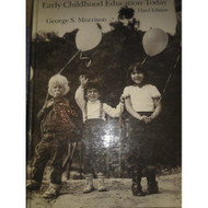 Early Childhood Education Today By Morrison George S Book Hardcover By - D569486