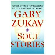 Soul Stories By Gary Zukav Book Hardcover - D609962