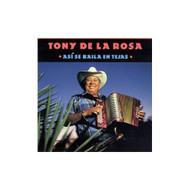 Asi SE Baila En Tejas By Tony De LA Rosa On Audio Cassette - D617271