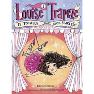 Louise Trapeze Is Totally 100% Fearless A Stepping Stone BookTM By - D630813