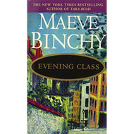 Evening Class By Maeve Binchy Book Paperback - D633326