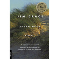 Being Dead: A Novel By Jim Crace Book Paperback - D633340