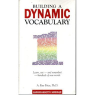 Building A Dynamic Vocabulary 1 Audiocassette Seminar 1 On Audio - D643676