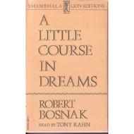 A Little Course In Dreams On Audio Cassette - D643692