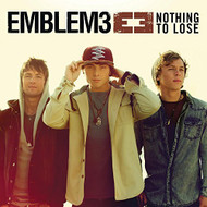 Nothing To Lose By EMBLEM3 On Audio CD Album 2013 - DD567843