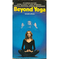 Beyond Yoga By Goldie Lipson Book Paperback - DD569526
